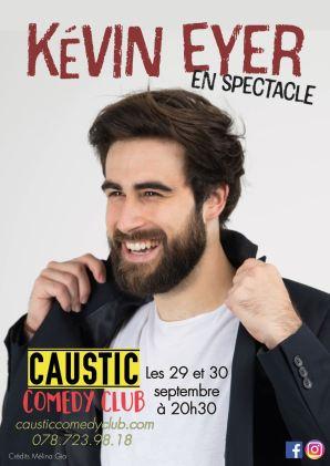 L'affiche du spectacle de Kevin Eyer au Caustic Comedy Club les 29 et 30 septembre 2017.